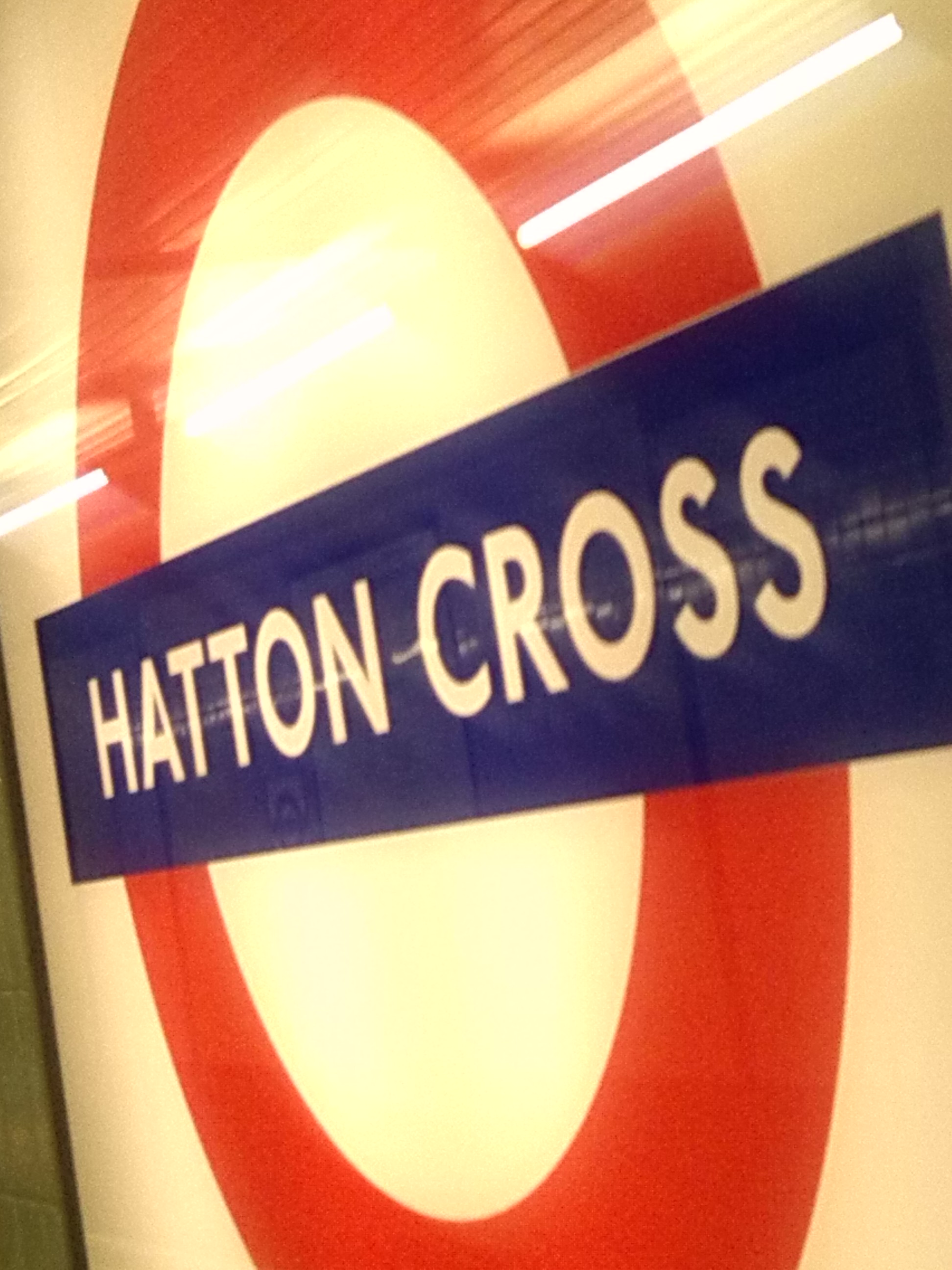 It's Hatton Cross!